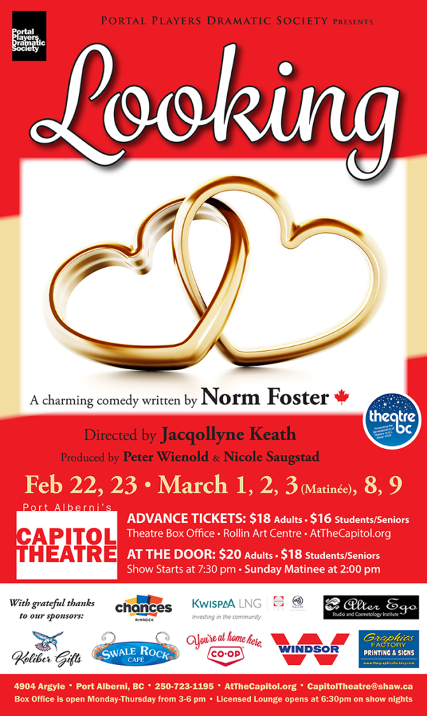 "Poster for ""Looking"" by Norm Foster, at The Capitol Theatre starting February 22, 2019."